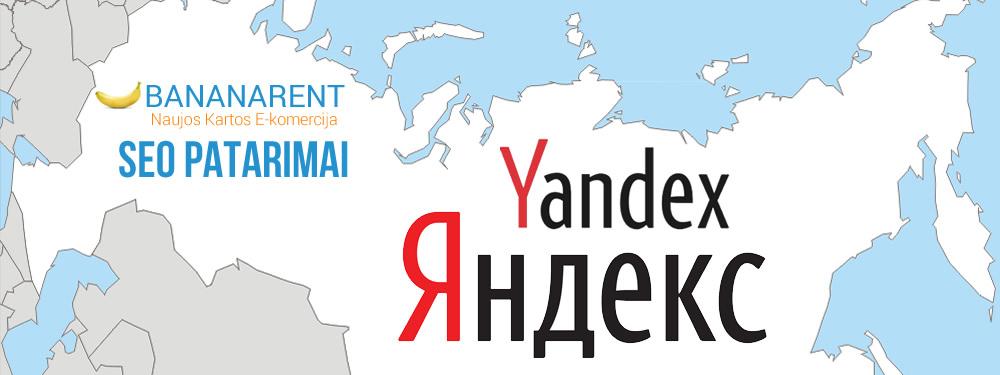 Yandex SEO ypatumai – į ką svarbiausia atkreipti dėmesį?