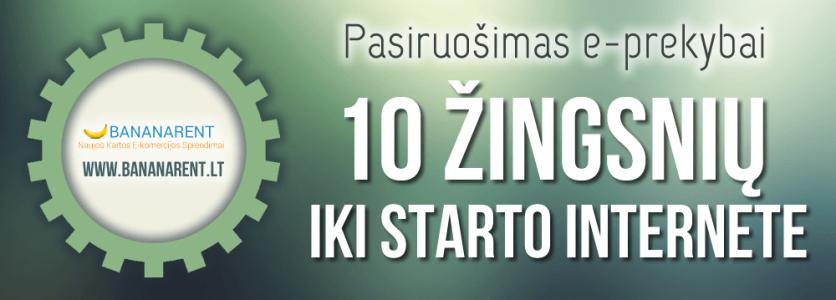 Kaip Sėkmingai Pasiruošti Prekybai? 10 Žingsnių Iki Starto Internete