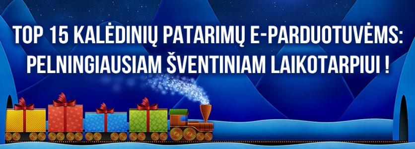 TOP 15 Kalėdinių Patarimų E-Parduotuvėms – Pelningiausiam Šventiniam Laikotarpiui!
